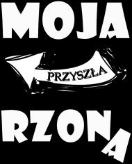 DlaPar - Moja przyszła Rzona