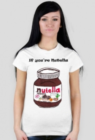 DlaPar - If you're nutella