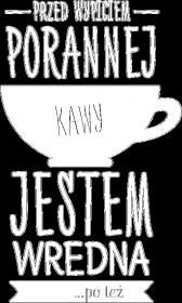 Koszulka - Przed kawą