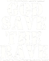 GOD SAVE THE RAVE