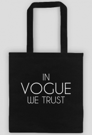 IN VOGUE WE TRUST