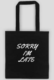 Torba na ramię SORRY I'M LATE czarna.