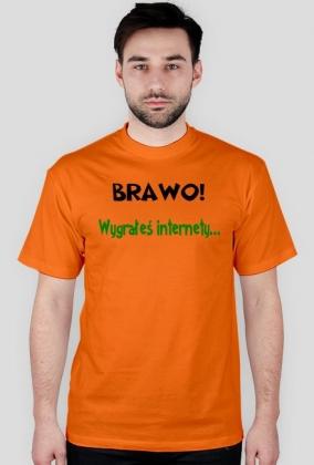 Ogromnie Różne kolory] Wygrałeś internety! - koszulki męskie w Różne teksty DY77