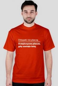 """Koszulka męska """"Chłopaki nie płaczą"""""""