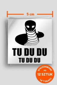 """""""Tu Du Du"""" - naklejka"""