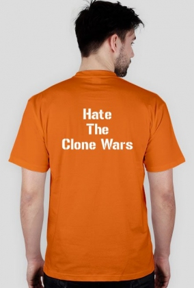 koszulka Star Wars - Hate The Clone Wars