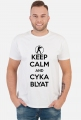 Keep Calm and Cyka Blyat
