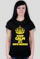 Keep Calm Info Queen #1