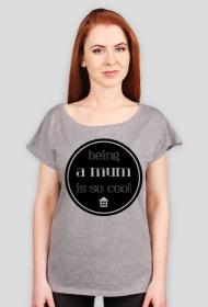 Cool mum - t-shirt oversize