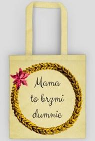 Dumna mama - torba