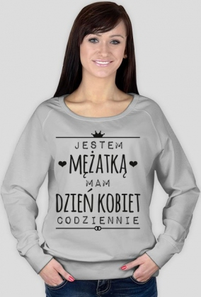 Dzień Kobiet mężatki - damska bluza