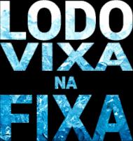 LODO VIXA NA FIXA ICE