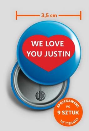 Przypinki We Love You Justin!
