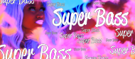 SUPER BASS I for Boys