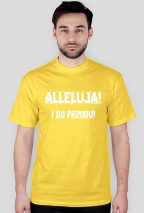 Alleluja i do przodu - męska