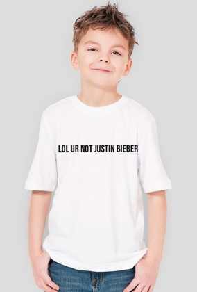 lol ur not Justin Bieber - Boy