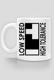low speed high tolerance