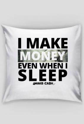 Money maker! - poszewka!