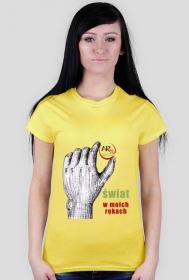 świat w moich rękach damska koszulka