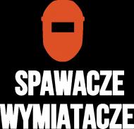 """Bluza: """"Spawacze Wymiatacze"""""""