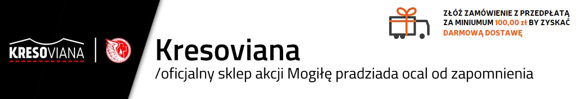 Kresoviana - Odzież Patriotyczna