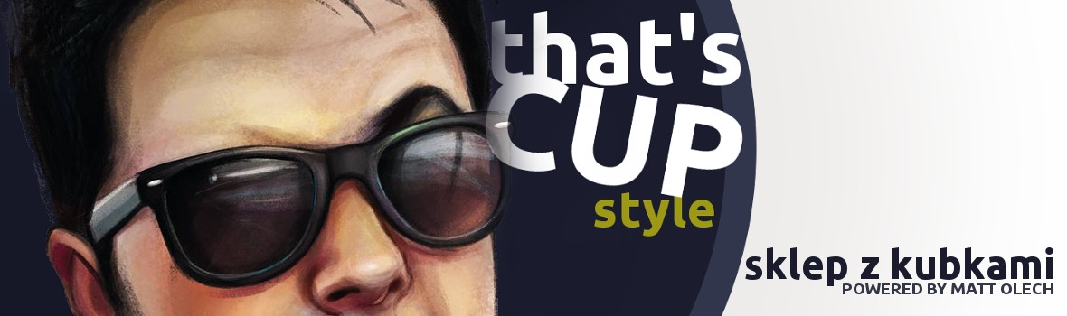 That's Cup Style by Matt Olech
