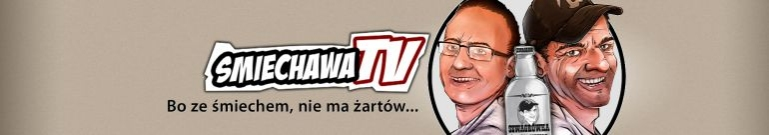 smiechawaTV