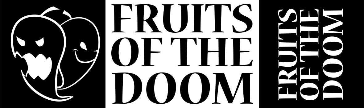 FRUITS OF THE DOOM