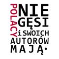 Polacy nie gęsi i swoich autorów mają